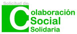 Solicitud de Colaboración Social Solidaria